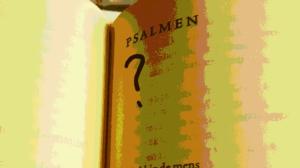 Psalmen?